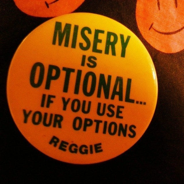 Misery is Optional www.AverageAdvocate.com