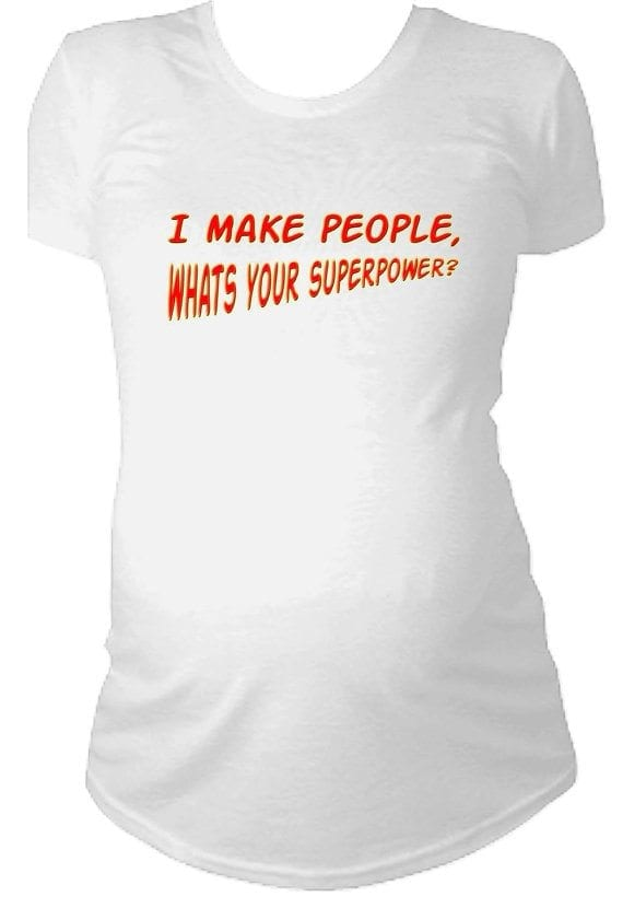 I make people mommy superpower shirt