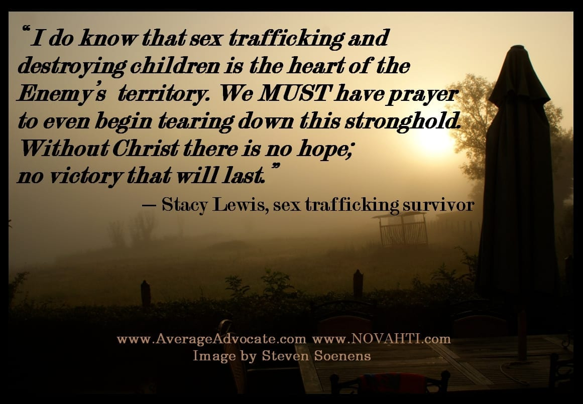 Prayer Quote Stacy Jewell Lewis Prayer And Trafficking Quoteaverage