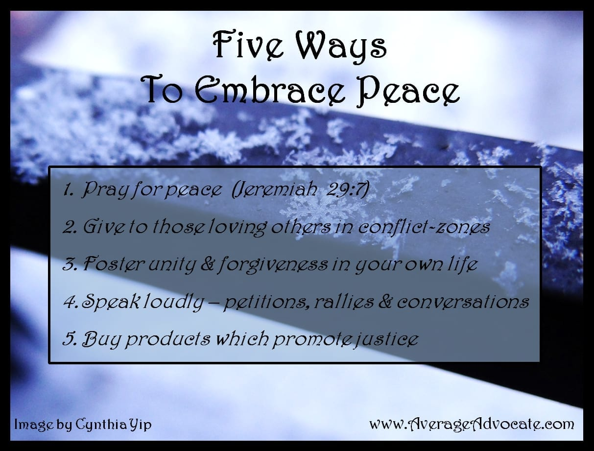 Five Ways to Embrace Peace International Day of Peace www.AverageAdvocate.com