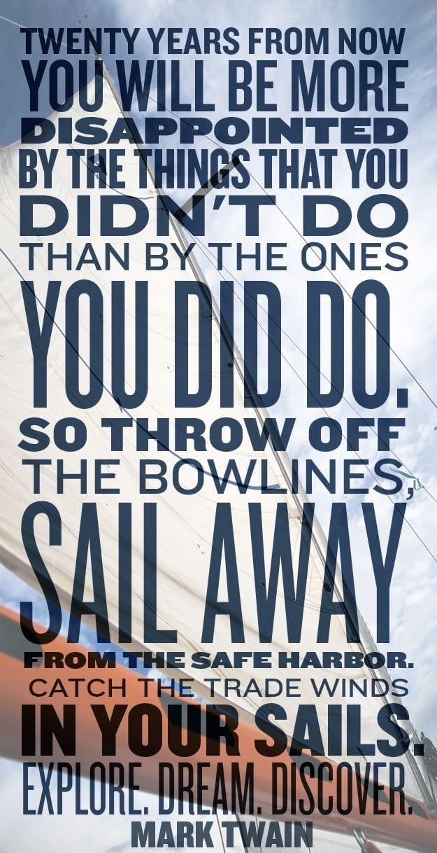 Mark Twain Quote Twenty years bowlines