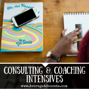 Coaching and consulting intensives with Average ADvocate