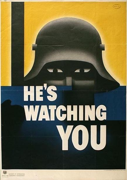 "WWII Poster ""He's Watching You"" in the public domain image via"