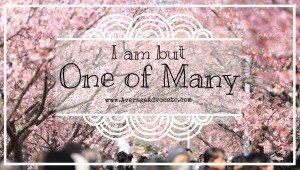 "Humility mantra, ""I am one of many"" www.AverageAdvocate.com"