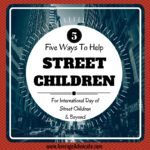 Five Ways To Help Street Children On International Day of Street Children