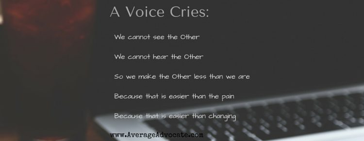 A Voice Cries, lines from the poem about loving others and seeking justice by seeing and listening