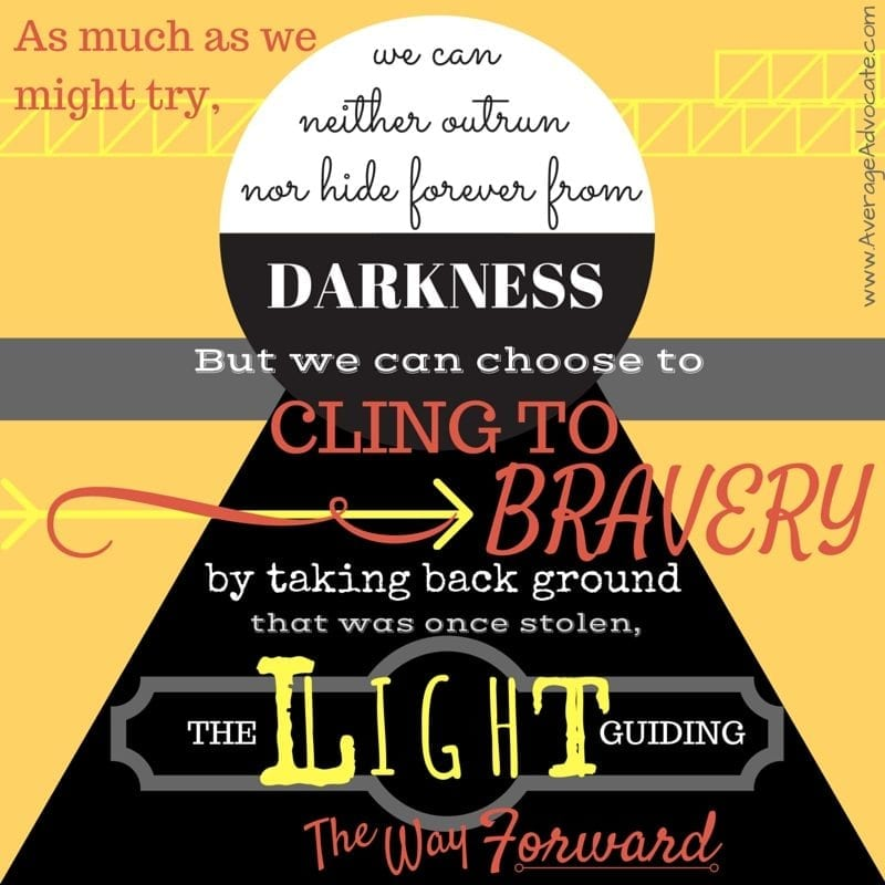 Image of light shining in the darkness of evil advocacy for justice quote #AverageAdvocate