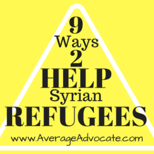 Average ADvocate Nine Ways to Help Syrian Refugees