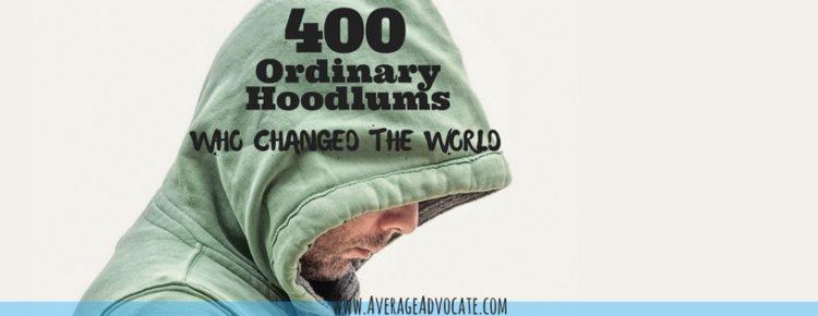 400 Ordinary Hoodlums
