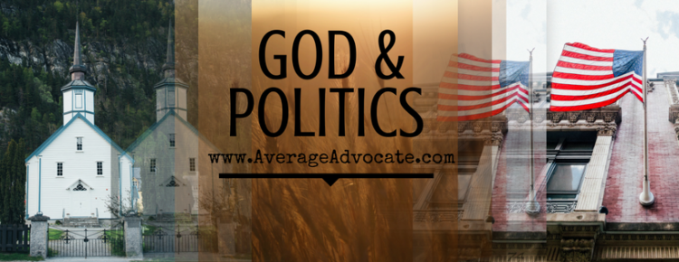 God Politics Justice from Average Advocate