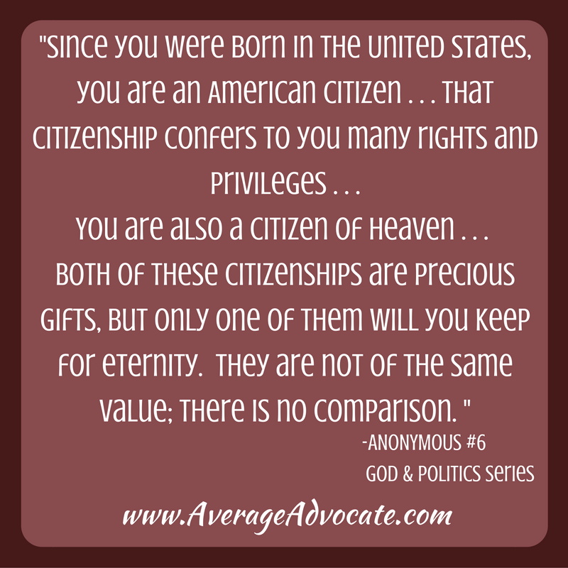 www.AverageAdvocate.com Citizenship in Heaven vs. USA