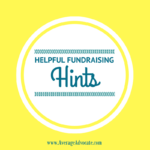Helpful Fundraising Hints