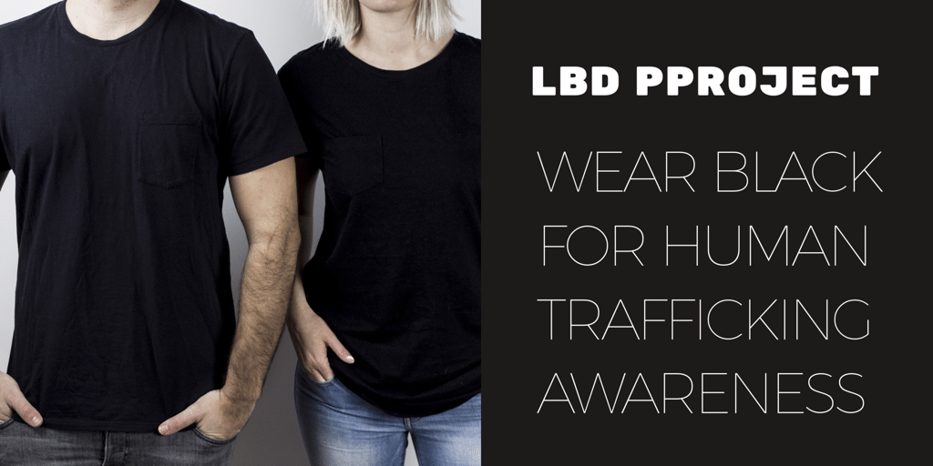 Wear Black for human trafficking awareness