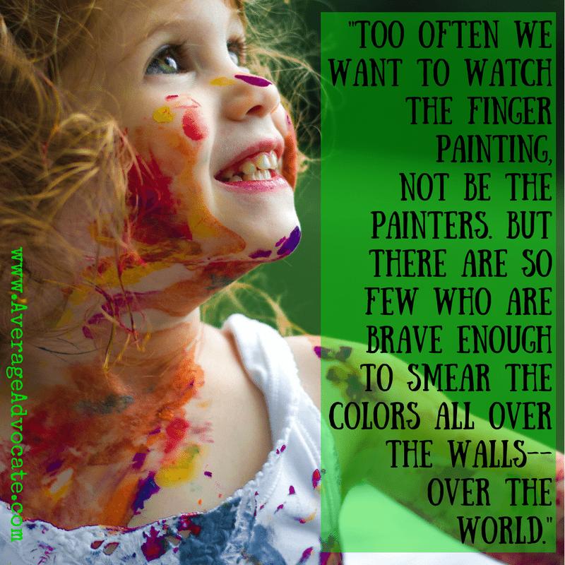 Be the Painter www.AverageAdvocate.com