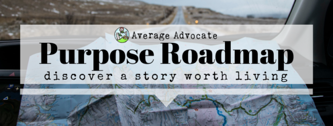 Purpose Roadmap Living a Story Worth Living